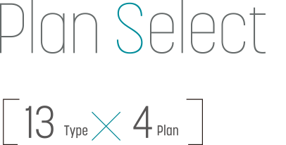 Plan Select 13Type x 4Plan